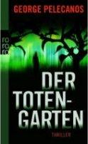 George Pelecanos: Der Totengarten