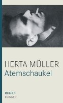 Herta Müller: Atemschaukel