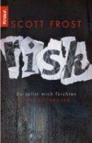 Scott Frost: Risk - Du sollst mich fürchten