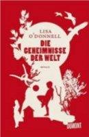 Lisa O'Donnell: Die Geheimnisse der Welt