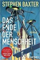 Stephen Baxter: Das Ende der Menschheit