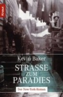 Kevin Baker: Strasse zum Paradies