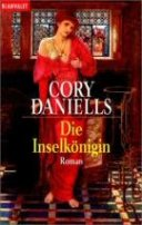 Cory Daniells: Die Inselkönigin
