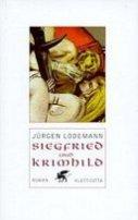 Jürgen Lodemann: Siegfried und Krimhild