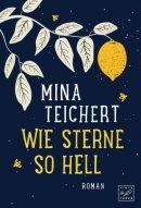 Mina Teichert: Wie Sterne so hell