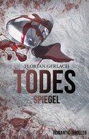 Florian Gerlach: Todesspiegel