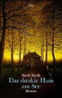Sarah Smith: Das dunkle Haus am See