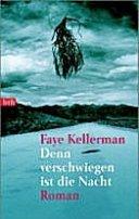 Faye Kellerman: Denn verschwiegen ist die Nacht