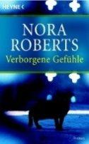 Nora Roberts: Verborgene Gefühle