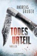 Andreas Gruber: Todesurteil