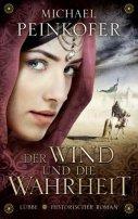 Michael Peinkofer: Der Wind und die Wahrheit