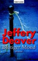 Jeffery Deaver: Blutiger Mond