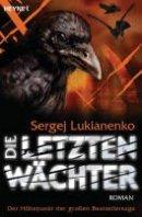 Sergej Lukianenko: Die letzten Wächter