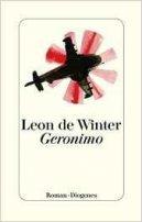 Leon de Winter: Geronimo