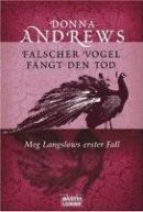 Donna Andrews: Falscher Vogel fängt den Tod