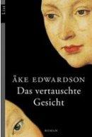Åke Edwardson: Das vertauschte Gesicht