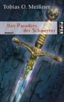 Tobias O. Meißner: Das Paradies der Schwerter