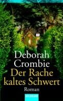 Deborah Crombie: Der Rache kaltes Schwert