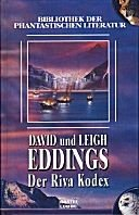David Eddings: Der Riva Kodex