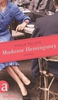 Paula McLain: Madame Hemingway