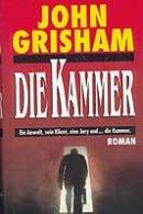 John Grisham: Die Kammer
