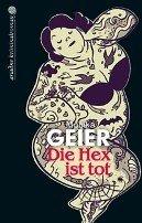 Monika Geier: Die Hex ist tot