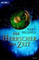Marc Hillefeld: Der Herrscher der Zeit