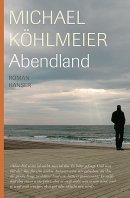 Michael Köhlmeier: Abendland