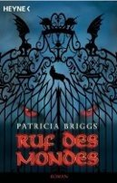 Patricia Briggs: Ruf des Mondes