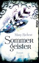 Mary Rickert: Sommergeister