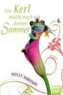 Milly Johnson: Ein Kerl macht noch keinen Sommer