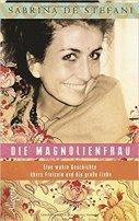 Sabrina De Stefani: Die Magnolienfrau