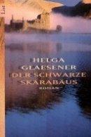Helga Glaesener: Der schwarze Skarabäus