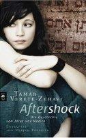 Tamar Verete-Zehavi: Aftershock - Die Geschichte von Jerus und Nadira