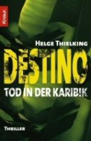 Helge Thielking: Destino - Tod in der Karibik