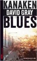 David Gray: Kanakenblues