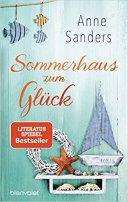 Anne Sanders: Sommerhaus zum Glück