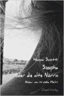 Hanna Scotti: Sissipha oder die alte Närrin