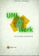 Martin Hitz, Gerti Kappel: UML @ Work