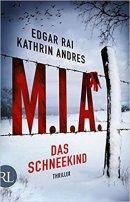 Edgar Rai, Kathrin Andres: M.I.A. Das Schneekind