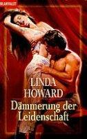 Linda Howard: Dämmerung der Leidenschaft