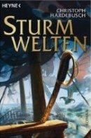 Christoph Hardebusch: Sturmwelten