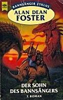 Alan Dean Foster: Der Sohn des Bannsängers