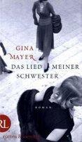 Gina Mayer: Das Lied meiner Schwester