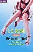 J. D. Robb: Bis in den Tod