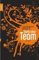 Catherine Jinks: Teuflisches Team