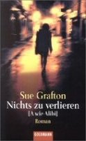 Sue Grafton: Nichts zu verlieren [A wie Alibi]