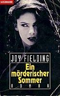 Joy Fielding: Ein mörderischer Sommer