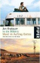 John Krakauer: In die Wildnis / Mord im Auftrag Gottes