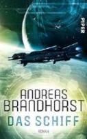 Andreas Brandhorst: Das Schiff
